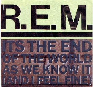 R.E.M._-_It's_the_End_of_the_World_as_We_Know_It_(And_I_Feel_Fine)_(United_States)